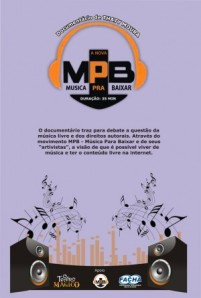Documentário A nova MPB – Música Para Baixar